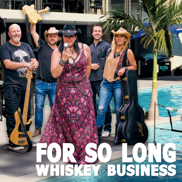 For So Long – Whiskey Business